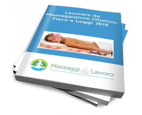 Corso digitale - Lavorare Da Massaggiatore Olistico: Leggi e Fisco 2018 (Versione Digitale)