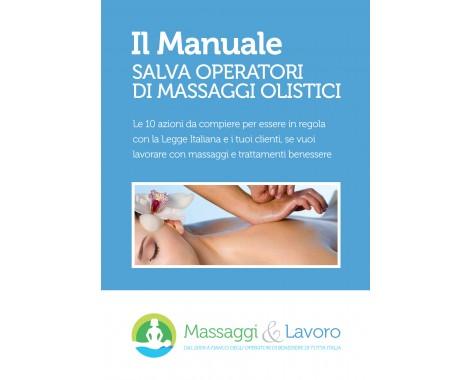 Ebook Il manuale Salva Operatori Di Massaggi Olistici